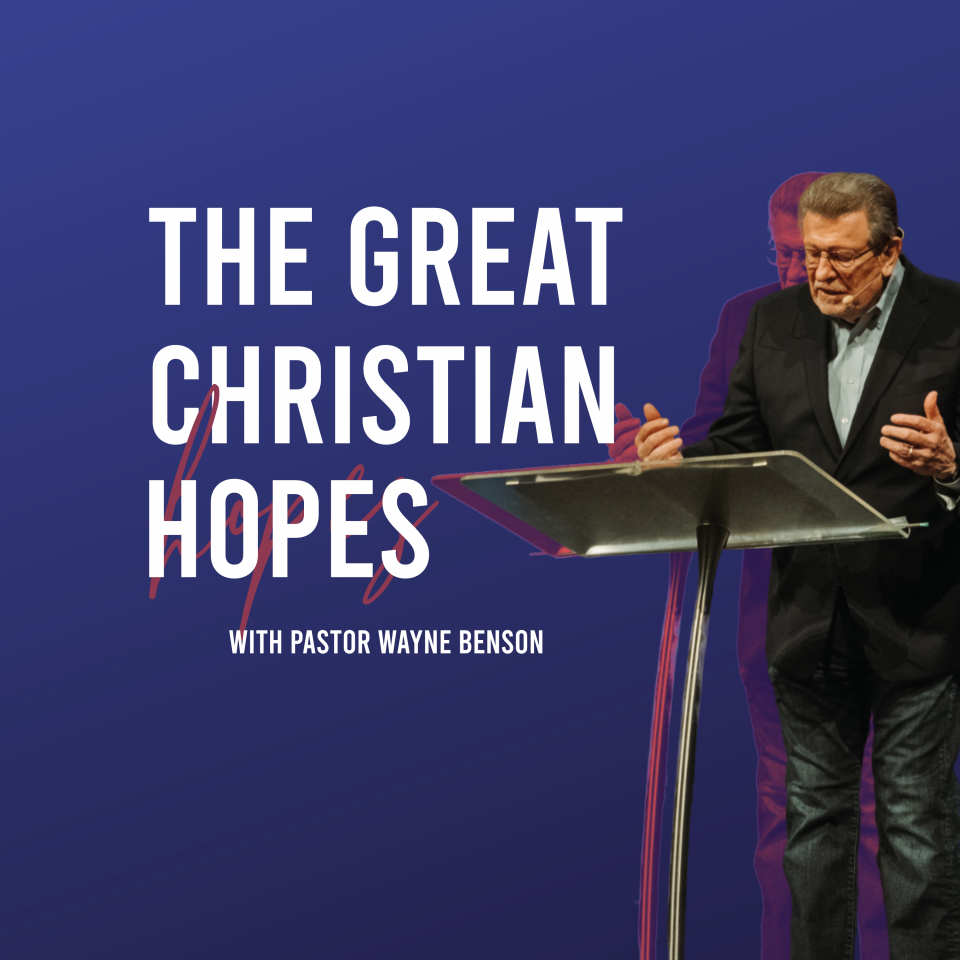 The Great Christian Hopes