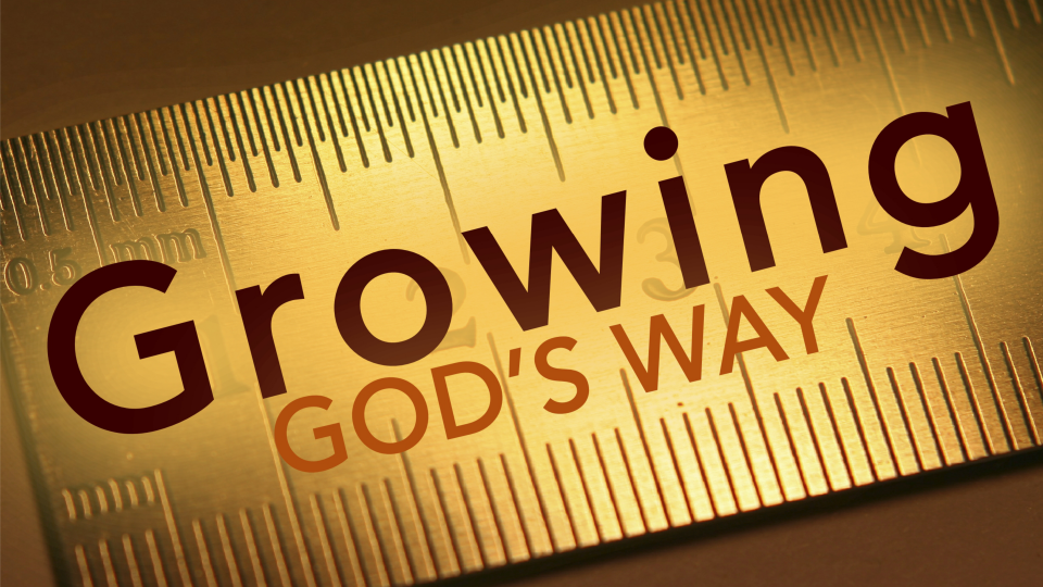 Growing God's Way