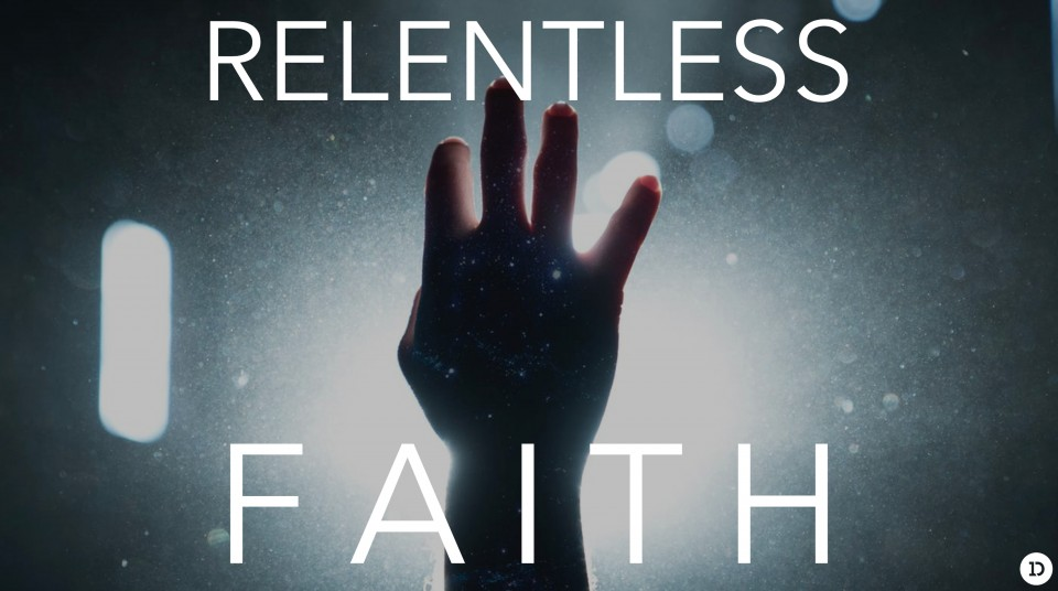 Relentless Faith