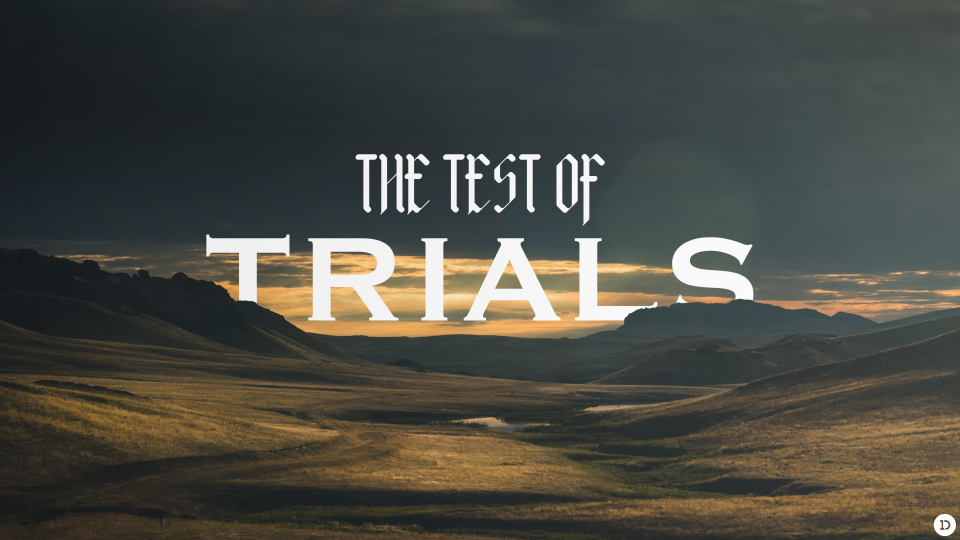 The Test of Trials