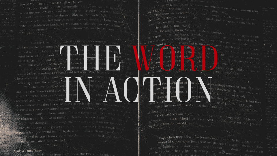 The Word In Action